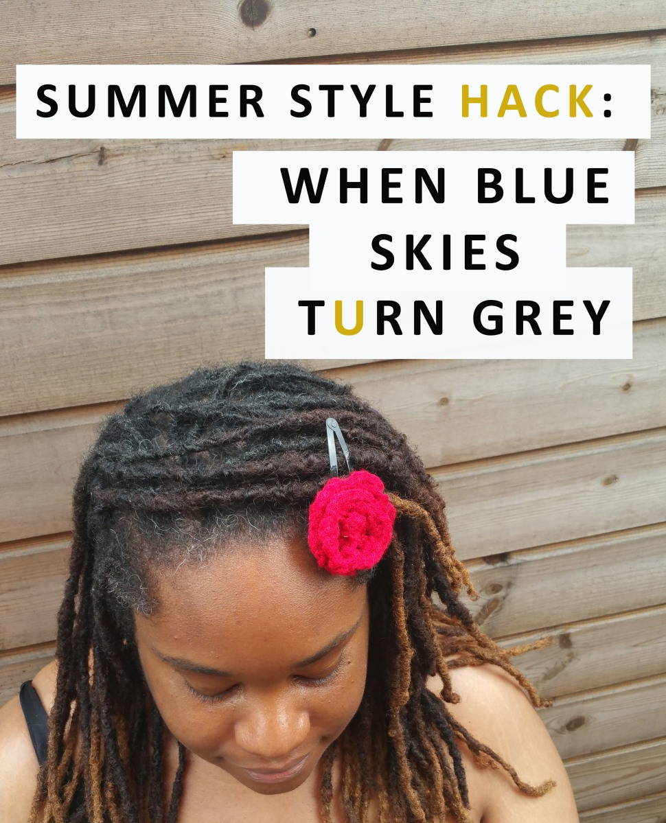 🌴 SUMMER STYLE HACK: WHEN BLUE SKIES TURN GREY 💩